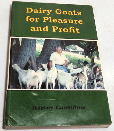 "beginner's goat care ""Dairy Goats for Pleasure and Profit"""