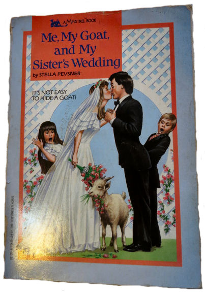 "goat books include ""Me, My Goat, and My Sister's Wedding"""