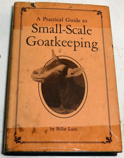 "goat care in ""A Practical guide to Small-Scale Goatkeeping"""